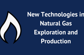 New Technologies in Natural Gas Exploration and Production